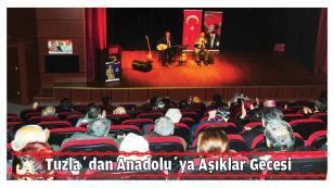 Tuzla'dan Anadolu'ya Aşıklar Gecesi