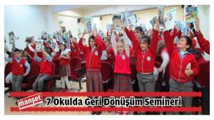 7 Okulda Geri Dönüşüm Semineri