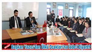 Başkan Yazıcı'dan Ülkü Ocaklarına İade-i Ziyaret