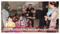 Çocuk Kulübü'nden Polis Haftası Kutlaması