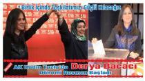 AK Parti Kadın Kolları Başkanı Derya Bacacı Oldu