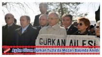 Aydın Güven Gürkan Tuzla'da Mezarı Başında Anıldı